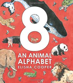 """An Animal Alphabet by Elisha Cooper. """"A counting book, an alphabet book, and an animal facts book all rolled into one with Elisha Cooper's wonderful illustrations."""" -Jennifer D. New Children's Books, I Love Books, Good Books, September Baby, Kids Reading Books, Alphabet Pictures, Counting Books, Animal Alphabet, Alphabet Books"""