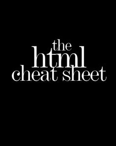 HTML Cheat Sheet for bloggers!