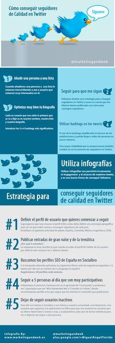 Cómo conseguir seguidores de calidad en Twitter #infografia #infographic #socialmedia vía @marketingandweb