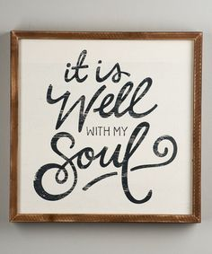 Loving this 'It Is Well' Wall Sign on #zulily! #zulilyfinds