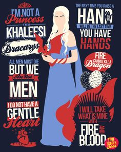 Best quotes from the mother of dragons. AVAILABLE AS A TEE AT http://www.redbubble.com/people/tomtrager/works/11014701-quotes-of-a-khaleesi...