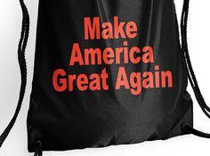 Make America Great Again, Bag, US Election 2016, Trump for President, Trump 2016, Donald Trump.    #DonaldTrump #GreatAgain #Trump2016 #DonaldTrumpBag #Activewear #MakeAmerica #Donald #TrumpForPresident #Trump #UsElection2016