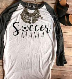 Soccer Mama Baseball Tee Soccer Mom Shirt by TradedCrownsBoutique. Ruth  Bernaldez · Soccer girls 04b5c2a641ee5