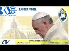 Ostervigil aus dem Vatikan live | Kathspace