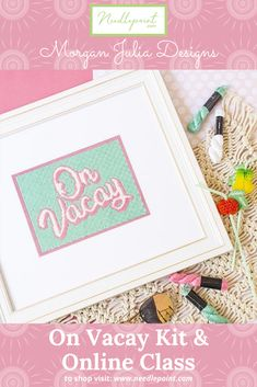 Our new On Vacay Kit & Online Class is the perfect summer project! 🌸 #summerneedlepoint #needlepointkit #needlepointclass #newneedlepoint #morganjuliadesigns #needlepointdotcom