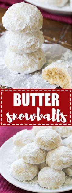These Butter Snowballs Cookies are soft, buttery, melt in your mouth cookies! They are a favorite cookie made with butter, nuts and powdered sugar.