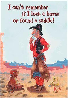 Birthday Card 16442 - Good Health and a Bad Memory! Happy Birthday Cowboy, Happy Birthday Funny, Funny Birthday Cards, Birthday Greeting Cards, Humor Birthday, Birthday Wishes, Horse Birthday, Western Quotes, Cowboy Quotes