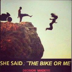 Ben mi motosikletin mi diye sordu, karar verildi:)