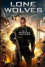Lone Wolves (2016), film online subtitrat în Română
