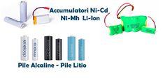 PILE ALCALINE LITIO   ACCUMULATORI NI-MH LI-ION