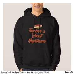 Funny Bad Student T-Shirt For Kids. - Stylish Comfortable And Warm Hooded Sweatshirts By Talented Fashion & Graphic Designers - #sweatshirts #hoodies #mensfashion #apparel #shopping #bargain #sale #outfit #stylish #cool #graphicdesign #trendy #fashion #design #fashiondesign #designer #fashiondesigner #style