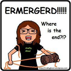 This is Starling, unable to find the end of the dang yarn. I mean, ermegerd!