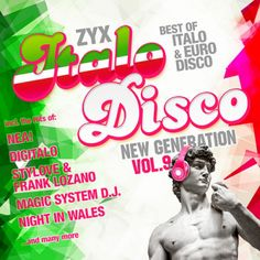 ZYX Italo Disco New Generation Vol 9 (2016) - http://cpasbien.pl/zyx-italo-disco-new-generation-vol-9-2016/