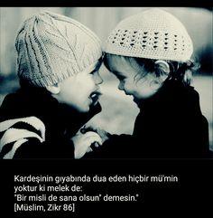 Kardeş dua.  #kardeş #dua #amin #islam #müslüman #melek #ilmisuffa