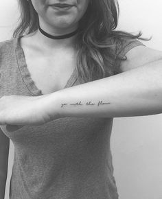 Tiny tattoo. Inspring text.                                                                                                                                                                                 More
