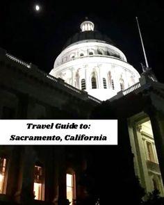 Ultimate Travel Guide to: Sacramento, California Old Town Sacramento, Sacramento California, California Travel, Cata, Ultimate Travel, Travel Guide, Life, Tourism