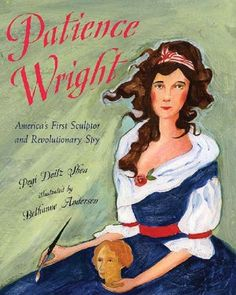A great book about a strong woman!  This Biography of Patiene Wright is a MUST read (I was hooked from the beginning).  This would be a great book to assign students in upper elementary for a book report.