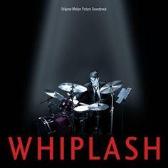 Whiplash - Justin Hurwitz & Tim Simonec