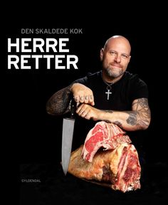 "Herreretter [Food for Men] Fordi spelt og bulgur bare ikke altid er nok.  Watch for recipes from ""The Bald Chef"" in our book, Eat Smart in Denmark. next year."