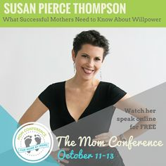 I love what Susan Pierce Thompson has learned about willpower and applying it to parenting and eating healthier!