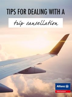 Tips for Dealing with a Trip Cancellation