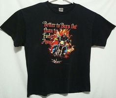 769eafe57 Mens Graphic Tee Shirt Better To Burn Out Than Fade Away Biker Flames Black  XL #Rebel #GraphicTee