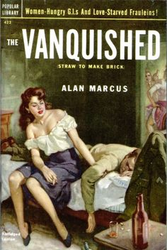 The Vanquished [Straw to make Brick] by Alan Marcus. Cover art by Rudolph Belarski War Novels, Adventure Magazine, Pulp Fiction Book, Cartoon Girl Images, Pulp Magazine, Magazine Covers, True Detective, Vintage Book Covers, Pulp Art