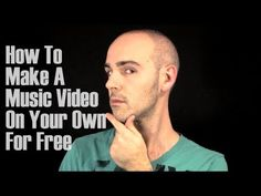 How To Make A Music Video On Your Own For Free-The Creative Advisor