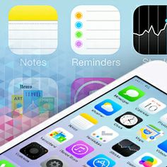 Get Organized: Make the Most of iOS 7