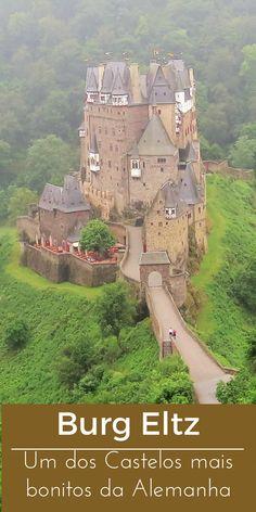 Burg Eltz - Um dos castelos mais bonitos da Alemanha. Aproveite sua viagem para a Alemanha e conheça um dos castelos mais bonitos, o Burg Eltz. Saiba tudo que precisa para visitar o castelo