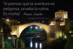 """If you think adventure is dangerous, try the routine. It is mortal"""" Paulo Coelho Meditation Quotes, Mindfulness Meditation, Pema Chodron, Byron Katie, Thich Nhat Hanh, Alan Watts, Wayne Dyer, Strong Quotes, Oprah Winfrey"""