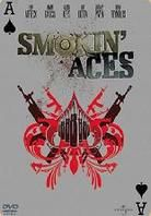 Smokin' Aces ...