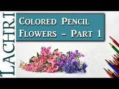 Colored Pencil Flowers demonstration - Part 1 w/ Lachri Colour Pencil Shading, Color Pencil Art, Colored Pencil Tutorial, Colored Pencil Techniques, Watercolor Pencils, Watercolor Flowers, Drawing Flowers, Watercolour, Pencil Drawings