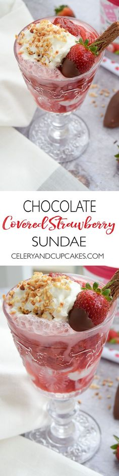 A fruity and vibrant strawberry sundae dessert topped with chocolate covered strawberries - perfect to serve at BBQ's and all your upcoming summer parties.
