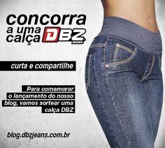 Quer concorrer a uma calça da DBZ Jeans??   Para participar basta curtir a fanpage da DBZ Jeans... pinned with Pinvolve