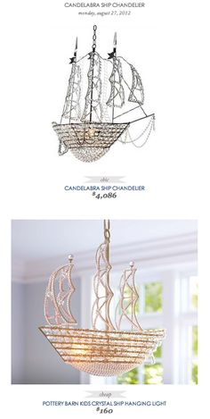 COPY CAT CHIC FIND: Candelabra Ship Chandelier VS Pottery Barn Kids Crystal Ship Hanging Light