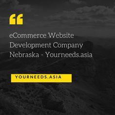 eCommerce Website Development Company Nebraska - Yourneeds.asia