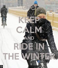 My goal is to ride till the first snow...and then some! : bundle up and enjoy the ride