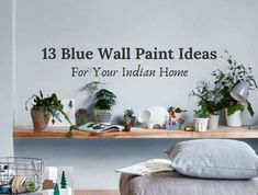 Blue Wall Paint Ideas For Indian Homes - Indian Bedroom Paint Ideas Bedroom Wall Paint Colors, Asian Paints Colours, Bedroom Wall Paint, Indian Homes, Bedroom Paint, Blue Painted Walls, Blue Walls, Wall Painting, Bedroom Paint Colors