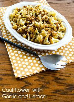 Cauliflower with Garlic and Lemon (Low-Carb, Gluten-Free, Paleo, Vegan)  [from Kalyn's Kitchen]