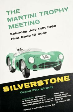 Silverstone Grand Prix Martini Trophy Meeting 1962 - original vintage motorsport poster advertising The Martini Trophy Meeting auto racing event at the Silverstone Grand Prix Circuit on Saturday 14 July 1962 organised by the Aston Martin Owners Club listed on AntikBar.co.uk Winter Olympic Games, Winter Olympics, Martini Rossi, Horse Racing, Auto Racing, Racing Motorcycles, Show Jumping, Aston Martin, Grand Prix