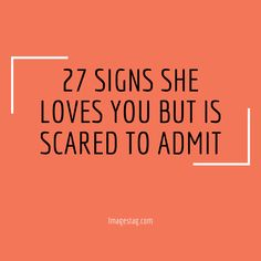 27 Signs She Loves You But Is Scared To Admit Just Because Of You, When Someone Loves You, Like You, Told You So, Amazon Prime Shows, Late Night Talks, World Days, She Loves You