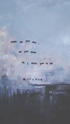 ..as a friend.. // nirvana // come as you are // lyrics