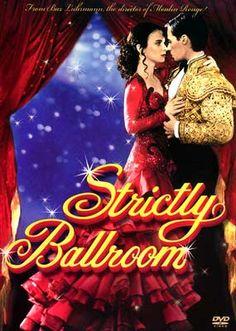Strictly Ballroom Love this movie!