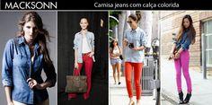 Bom dia! Inspire-se em looks camisa jeans + calça colorida!
