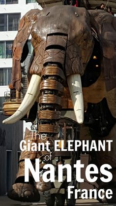 Nantes is a must-see city in France with its highly original creative machines including the giant mechanical elephant