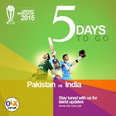 5 days to go!! Are you excited about it?  #OLXPakistan #CricketWorldCup2015 #PAKvsIND