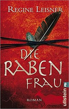Die Rabenfrau: Amazon.de: Regine Leisner: Bücher