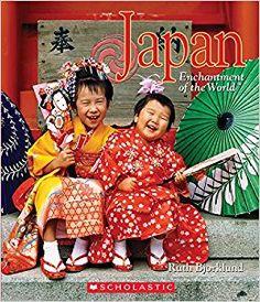 Japan Ruth Bjorklund ISBN:  978-0531235690 9/18/2017