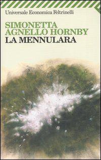 La mennulara - Simonetta Agnello Hornby - 421 recensioni su Anobii